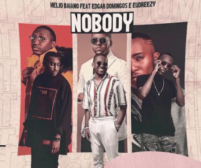 Dj Hélio Baiano - Nobody (feat. Edgar Domingos & Eudreezy) (Rap) [Download 2020]