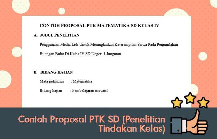 Contoh Proposal PTK SD (Penelitian Tindakan Kelas)