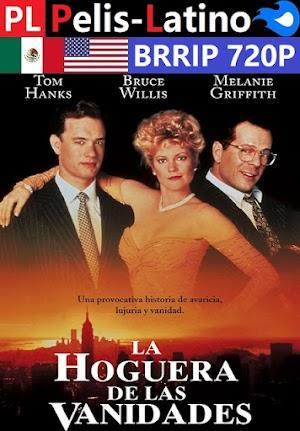 La hoguera de las vanidades [1990] [BRRIP] [720P] [Latino] [Inglés] [Mediafire]