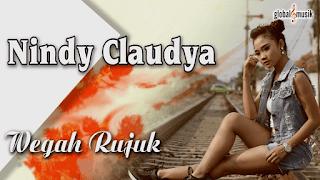 Lirik Lagu Wegah Rujuk - Nindy Claudya