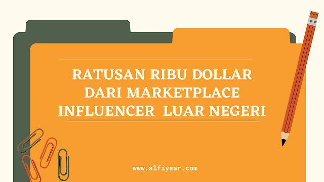 Tips Mendapatkan Job Blogger dari Marketplace Influencer Luar Negeri