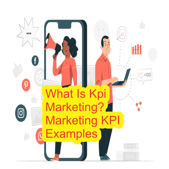 What is kpi in marketing - Key Performance Indicators to Use for Marketing