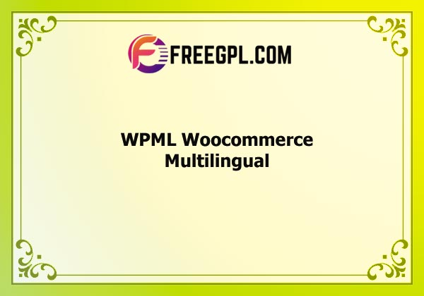 WPML Woocommerce Multilingual Addon Nulled Download Free