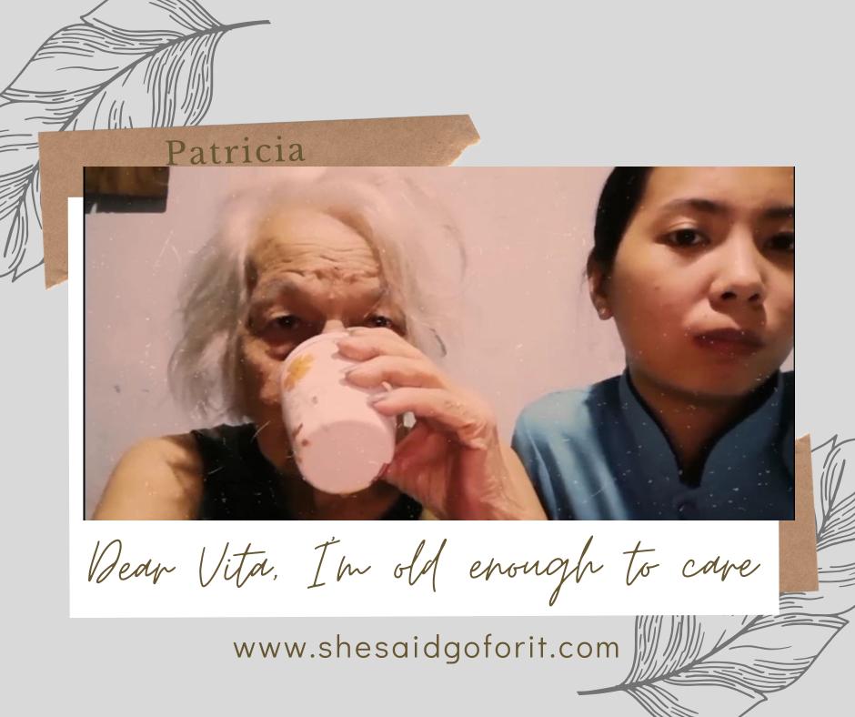 Dear Vita, I'm old enough to care