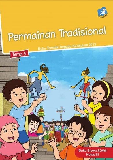Buku Siswa Kelas 3 Tema 5 Revisi 2017 Kurikulum 2013