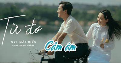 Cảm âm Từ Đó ( OST Mắt Biếc ) - Phan Mạnh Quỳnh Tone C5