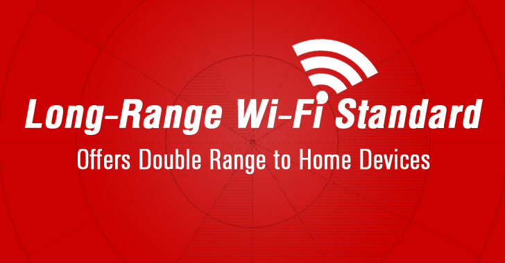 New Long-Range Wi-Fi Standard Offers Double Range to Home Devices