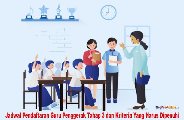 Jadwal Pendaftaran Guru Penggerak Tahap 3 dan Kriteria Yang Harus Dipenuhi