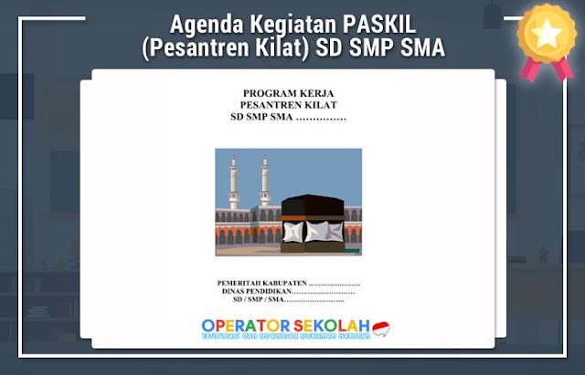Agenda Kegiatan PASKIL (Pesantren Kilat) SD SMP SMA