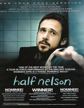 Poster Of Half Nelson 2006 English 300MB HDTV 480p ESubs Free Download Watch Online Worldfree4u