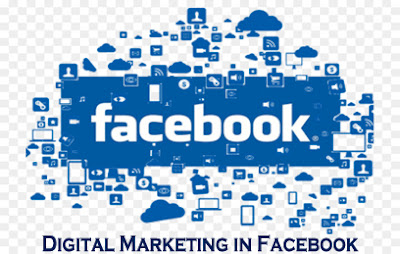 Digital Marketing in Facebook – Facebook Marketing - How to Access and Use Facebook for Digital Marketing