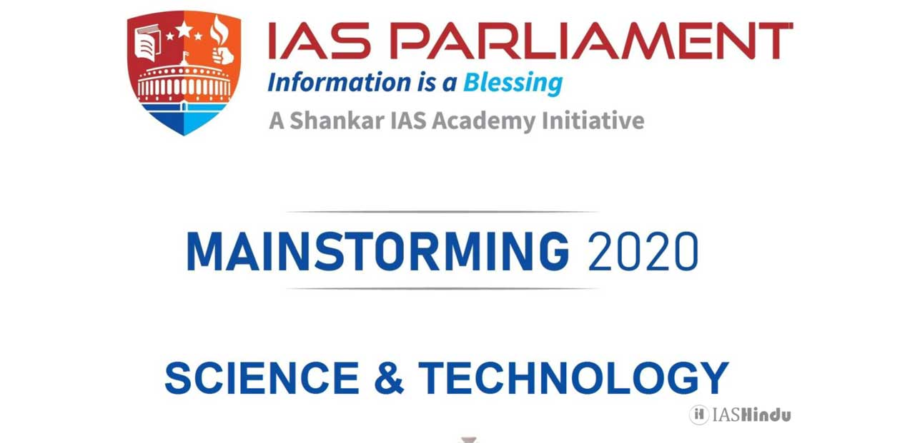 UPSC CSE Mains 2020 Science and Technology