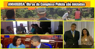 Obras do Complexo Polícia são iniciadas em Amargosa