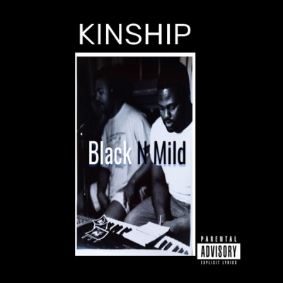 Kinship - Black N Mild (2020) - Album Download, Itunes Cover, Official Cover, Album CD Cover Art, Tracklist, 320KBPS, Zip album
