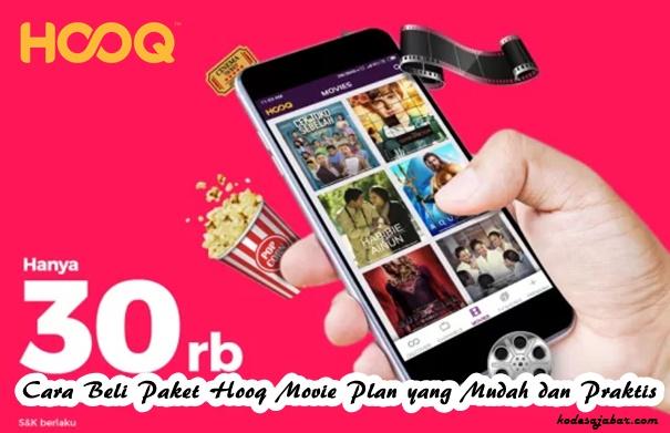 Cara Beli Paket Hooq Movie Plan yang Mudah dan Praktis
