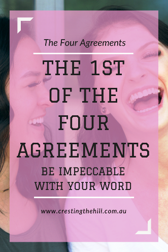The Four Agreements by Don Miguel Ruiz - The 1st Agreement