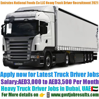 Emirates National Foods Co LLC Heavy Truck Driver Recruitment 2021-22