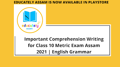 Important Comprehension Writing for Class 10 Metric Exam Assam 2021 | English Grammar