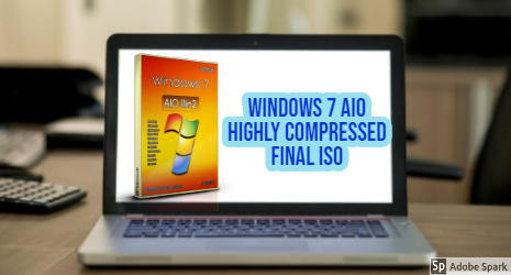 Windows 7 All in One Activated ISO Compressed 32/64bit 2020