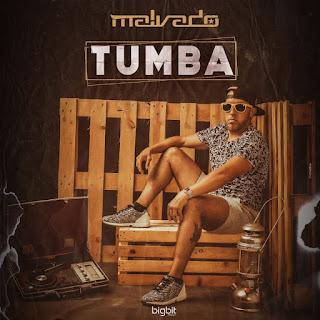 Dj Malvado - Tumba (Original Mix)