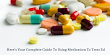 Here's Your Complete Guide To Using Medication To Treat Ed
