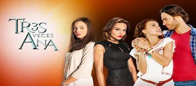 Telenovela Tres Veces Ana Capitulo 32 Martes 12 de Julio del 2016