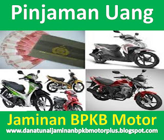 Gadai BPKB Motor, Gadai BPKB Motor Cepat, Gadai BPKB Motor Mudah