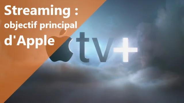 Apple a souligné son objectif principal sur le streaming.