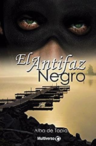 El antifaz negro - Alba de Tapia