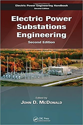 Electric Power Substations Engineering by John D. McDonald
