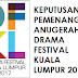 Keputusan Anugerah Drama Festival Kuala Lumpur (DFKL) 2017
