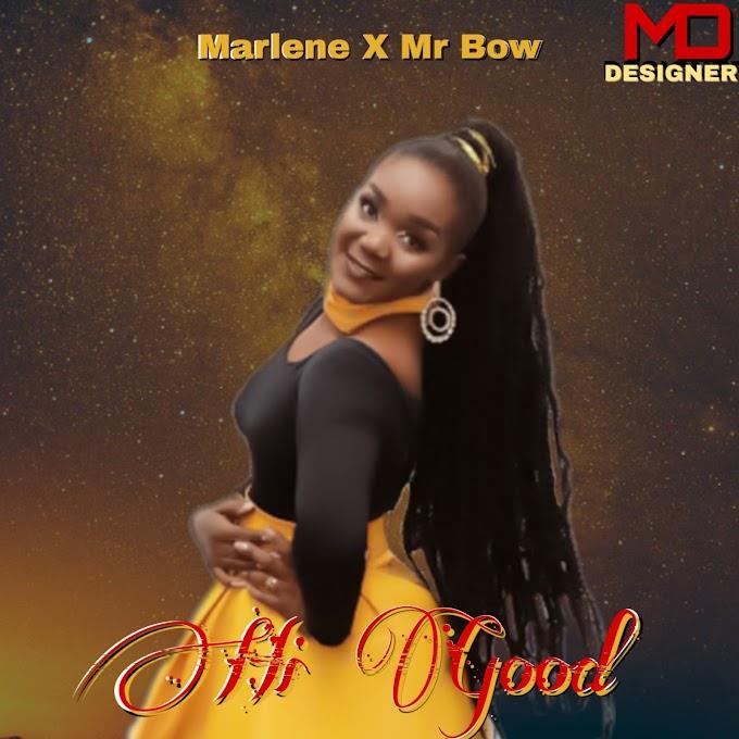 Marlene Ft Mr Bow - Hi Good (2019) DOWNLOAD MP3