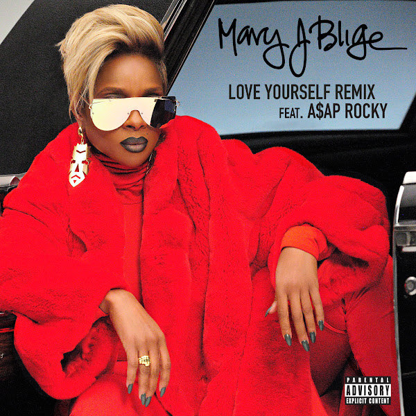 Mary J. Blige - Love Yourself (Remix) [feat. A$AP Rocky] - Single  Cover