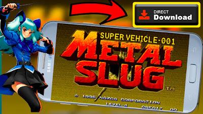 metal slug 1 apk download