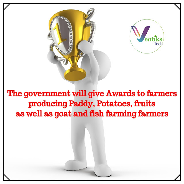The government will give Awards to farmers