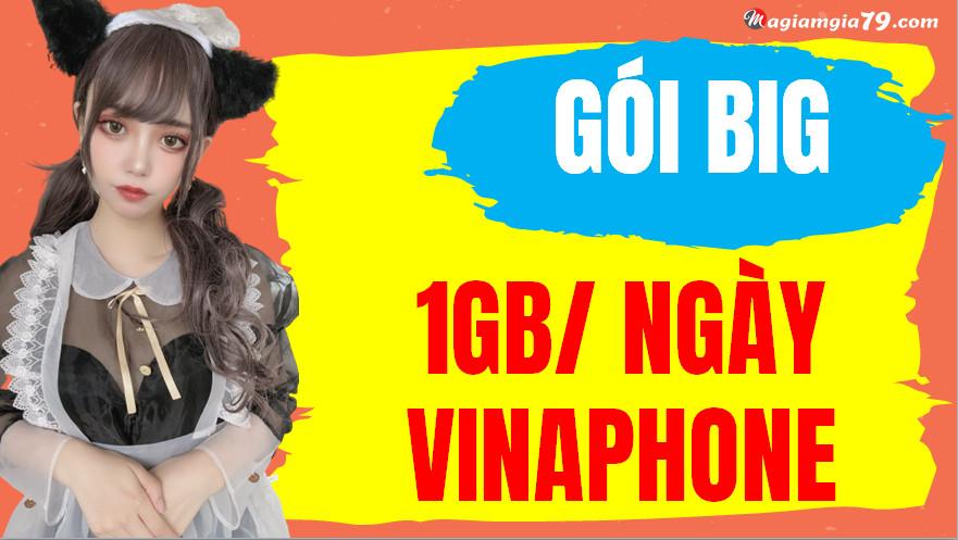 Gói big 1gb/ngày vinaphone