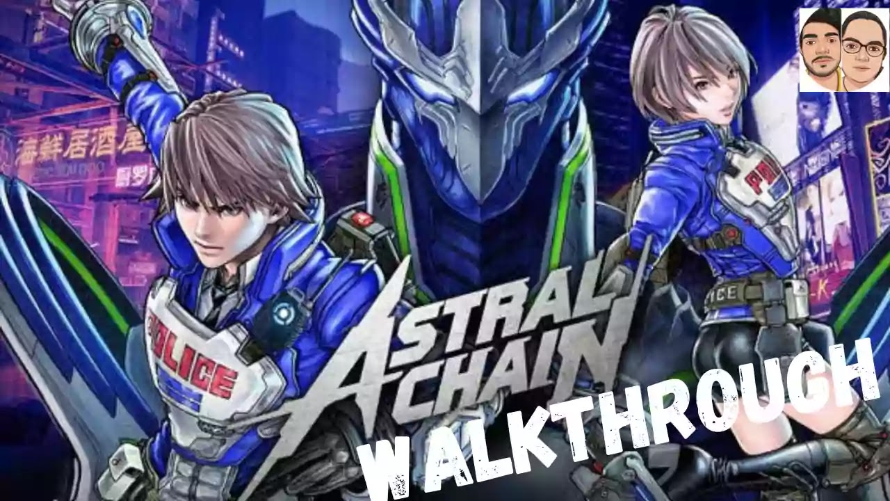 Astral chain complete walkthrough guide