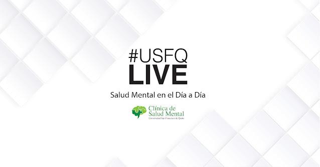 USFQLive estrena nueva temporada con cuatro temáticas sobre Salud Mental y bienestar