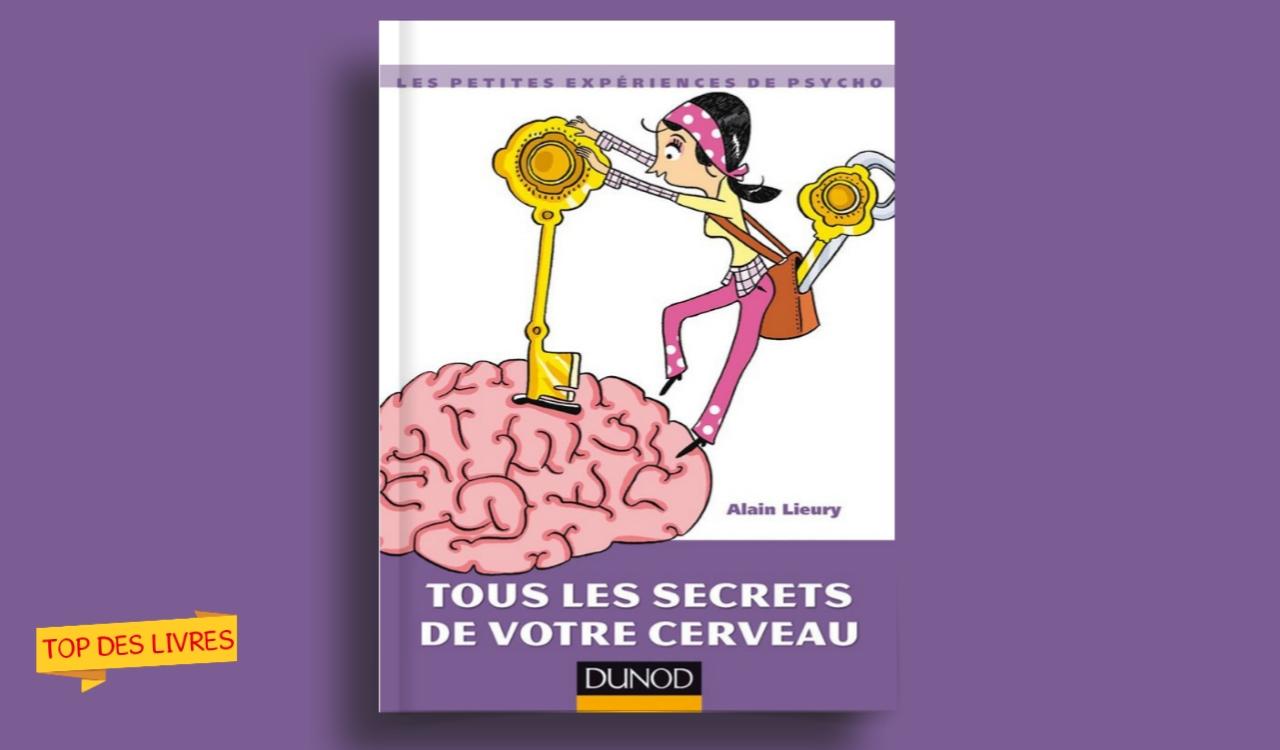 Télécharger : Tous les secrets de votre cerveau en pdf