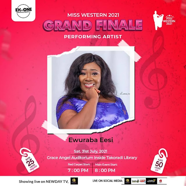 Ewuraba Eesi billed to Perform at the grand finale of Miss Western 2021