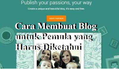 Cara Membuat Blog untuk Pemula yang Harus Diketahui