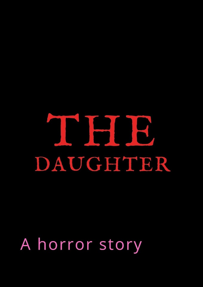 Scary Stories |The Daughter | Part 1