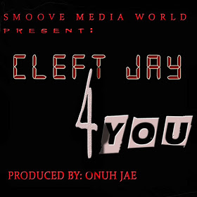 MUSIC;CLEFT-JAY 4YOU