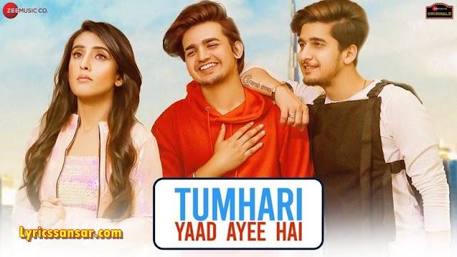 तुम्हारी याद आई है Tumhari Yaad Ayee Hai Lyrics - Bhavin, Sameeksha, Vishal | Goldie Sohel, Palak Muchhal