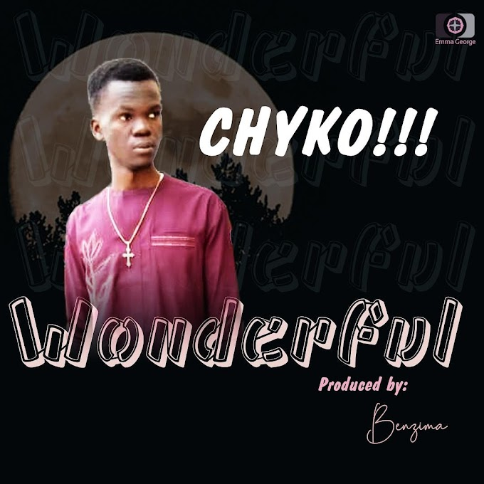 [MUSIC] Chyko_Wonderful