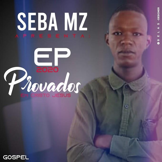 SEBA MZ-PROVADOS (EP) [2020] (DOWNLOAD MP3 )