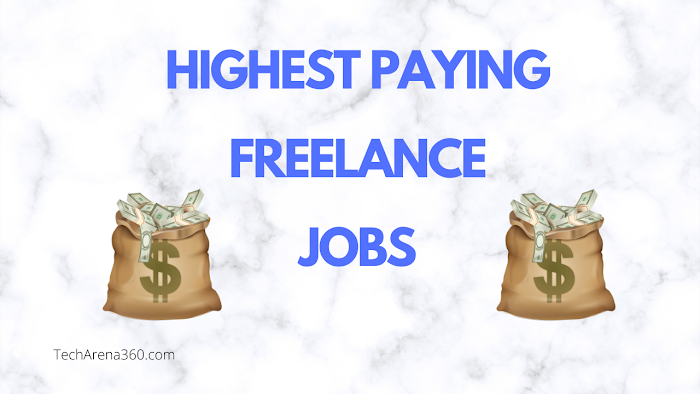 Best 5 Highest Paying Freelance Jobs