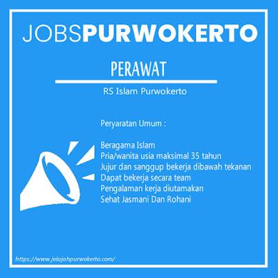 Lowongan Pekerjaan Untuk Perawat Di RS Islam Purwokerto