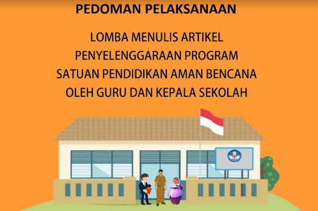 Pedoman Lomba menulis Artikel Pendidikan Aman bencana Oleh Guru dan Kepala Sekolah