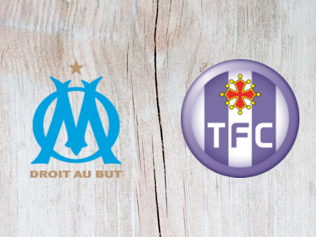 Marseille vs Toulouse Full Match & Highlights